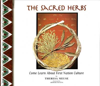 "Theresa Meuse - Mi'kmaq arthour - ""The Sacred Herbs"""